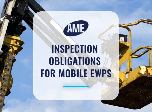 Inspection Obligations for Mobile EWPs